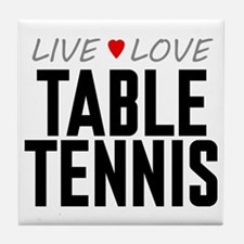 Live Love Table Tennis Tile Coaster