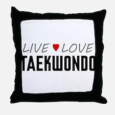 Live Love Taekwondo Throw Pillow