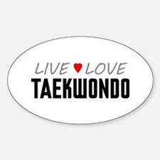 Live Love Taekwondo Oval Decal