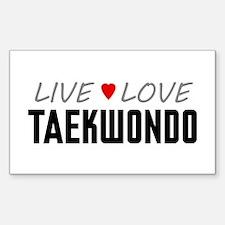 Live Love Taekwondo Rectangle Decal