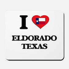 I love Eldorado Texas Mousepad