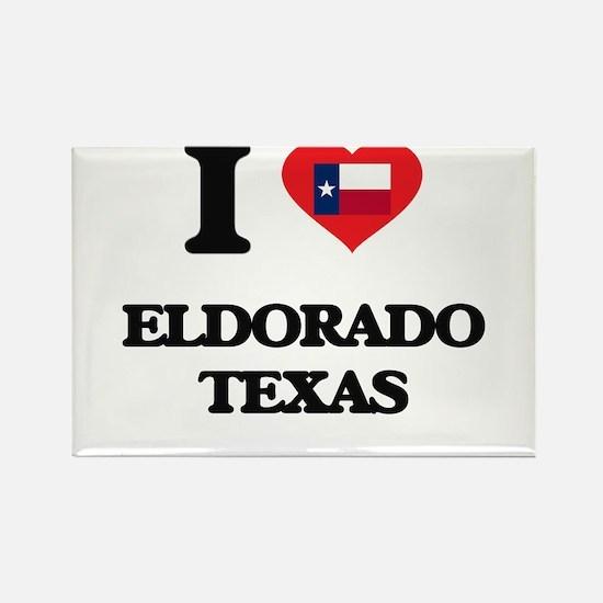 I love Eldorado Texas Magnets
