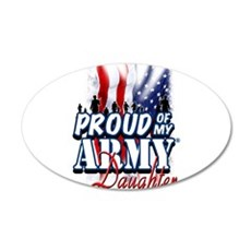Proud of My Army Daughter Wall Decal