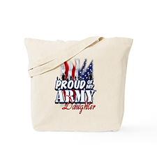 Proud of My Army Daughter Tote Bag
