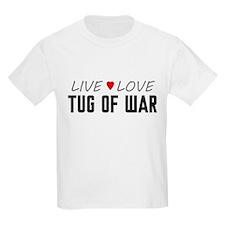 Live Love Tug of War T-Shirt
