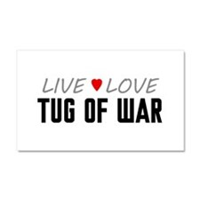 Live Love Tug of War Car Magnet 20 x 12