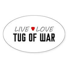 Live Love Tug of War Oval Decal