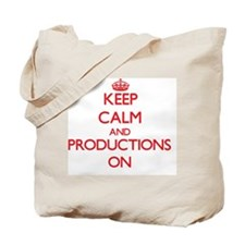 Keep Calm and Productions ON Tote Bag