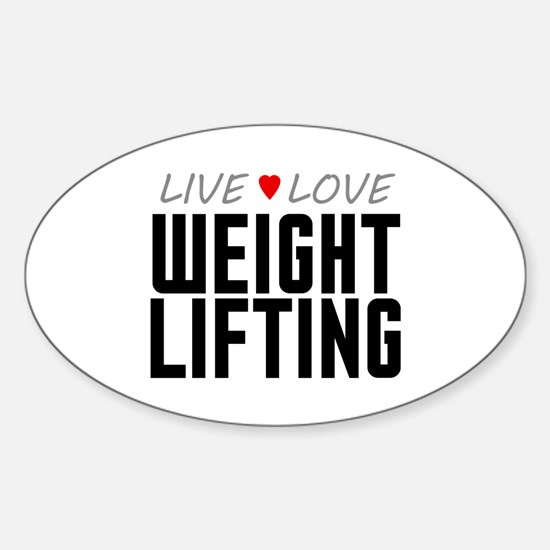 Live Love Weight Lifting Oval Decal