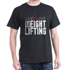 Live Love Weight Lifting T-Shirt