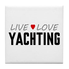 Live Love Yachting Tile Coaster