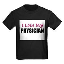 I Love My PHYSICIAN T