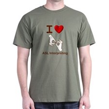 I Love ASL Interpreting 1 T-Shirt