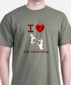 I Love ASL Interpreting 1 T-Shirt