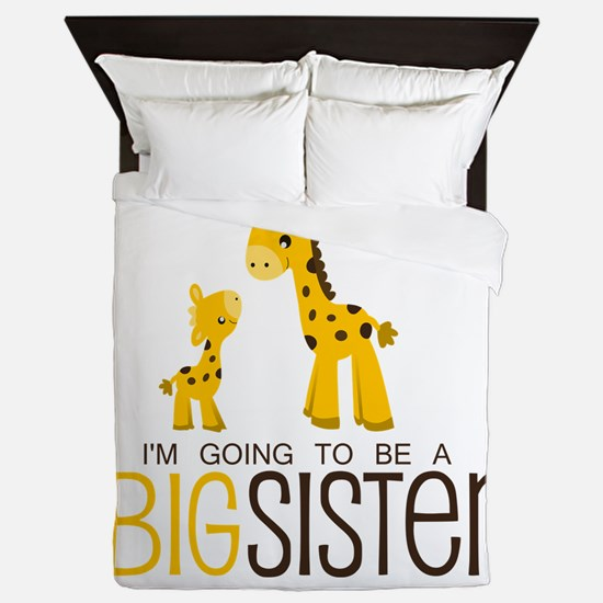 I'm going to be a big sister Queen Duvet