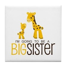 I'm going to be a big sister Tile Coaster