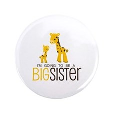 I'm going to be a big sister Button