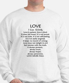 1Cor.13 Love Sweatshirt