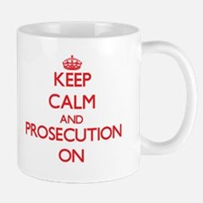 Keep Calm and Prosecution ON Mugs