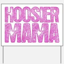Hoosier Mama Yard Sign