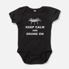 Keep Calm and Drone On Baby Bodysuit