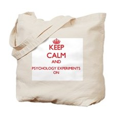 Keep Calm and Psychology Experiments ON Tote Bag