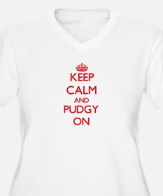 Keep Calm and Pudgy ON Plus Size T-Shirt