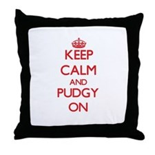 Keep Calm and Pudgy ON Throw Pillow