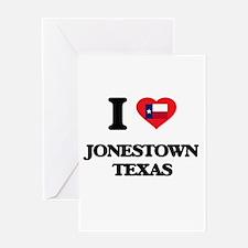 I love Jonestown Texas Greeting Cards