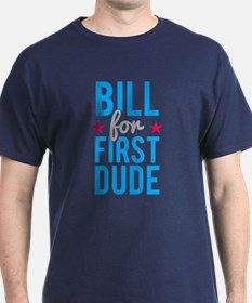 Bill Clinton for First Dude T-Shirt