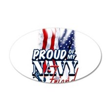 Proud of my Navy Friend Wall Decal