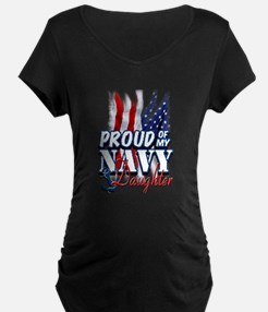 Proud of my Navy Daughter Maternity T-Shirt