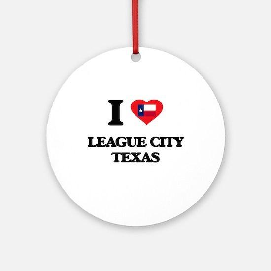 I love League City Texas Ornament (Round)