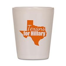 Texans for Hillary Shot Glass