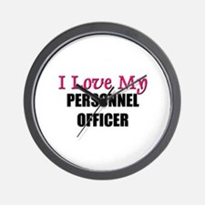 I Love My PERSONNEL OFFICER Wall Clock