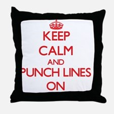 Keep Calm and Punch Lines ON Throw Pillow