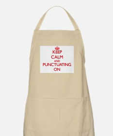 Keep Calm and Punctuating ON Apron