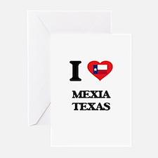 I love Mexia Texas Greeting Cards