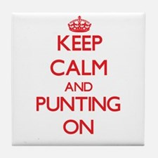 Keep Calm and Punting ON Tile Coaster