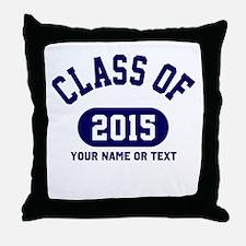 Class of 2015 Throw Pillow