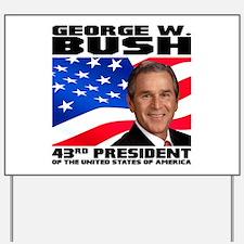 43 GW Bush Yard Sign