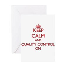 Keep Calm and Quality Control ON Greeting Cards