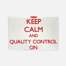 Keep Calm and Quality Control ON Magnets