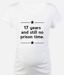 17 Years No Prison Time Shirt