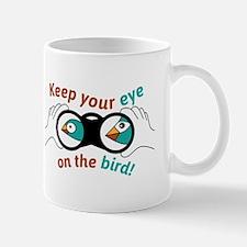 Eye on the bird Mugs