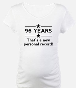 96 Years New Personal Record Shirt
