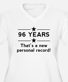 96 Years New Personal Record Plus Size T-Shirt