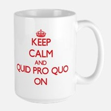 Keep Calm and Quid Pro Quo ON Mugs