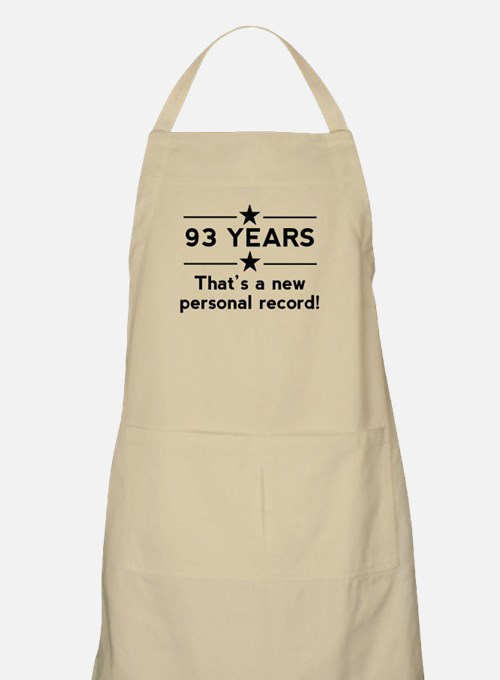 93 Years New Personal Record Apron