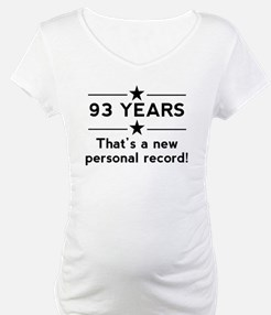 93 Years New Personal Record Shirt